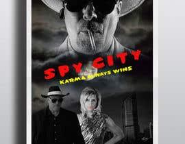 """#25 untuk Create a Movie Poster - """"Spy City"""" oleh Palma007"""