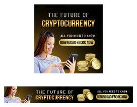 #65 for Banner Ads for Online Advertising Promoting an eBook on Cryptocurrency by Pixelgallery