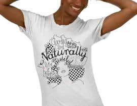 #26 untuk T-shirt Design for Natural Beautees oleh ksarmienta