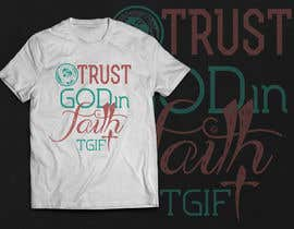 #20 untuk Design a T-Shirt for faith based company oleh JustBananas