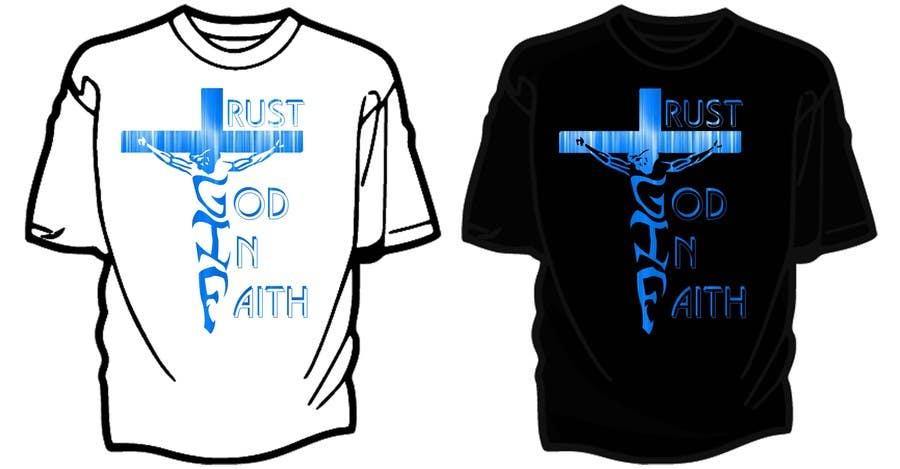 Penyertaan Peraduan #                                        24                                      untuk                                         Design a T-Shirt for faith based company