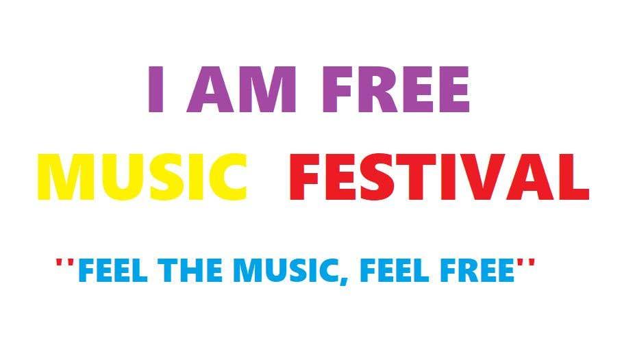 Entry #4 by lisandramartinez for I Am Free Music Festiva | Freelancer