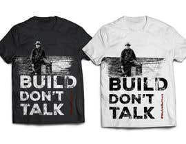 terracodax tarafından Design a T-Shirt to promote the stength, manliness and pride of construction workers için no 49