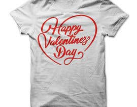 #45 for I need to design a T-Shirt for Valentine's Day af Mostakim1011