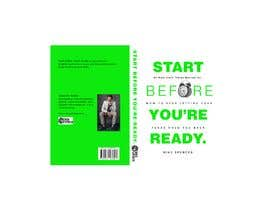 #27 for BOOK DESIGN CONTEST-START BEFORE YOU'RE READY af duke427