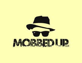 #10 for company name is MOBBED UP INC. Need a logo Think Chicago Mobster we do tv and movie shows and manage fighters for mma and boxing by helpyourjob