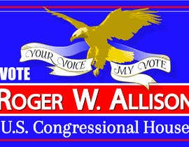#37 for Design a Political Campaign Sign by nicoleplante7