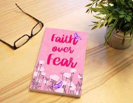 #42 for Faith Over Fear Book Cover by NELRANO