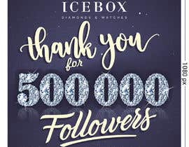 """#425 for """"THANK YOU FOR 500,000 FOLLOWERS!"""" Instagram Graphic!! by Dizajnersha"""