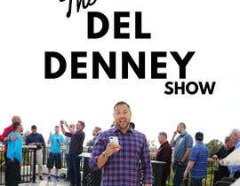 "#15 for Create Podcast Cover Art for ""The Del Denney Show"" by alexandrutop"