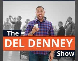 "#46 for Create Podcast Cover Art for ""The Del Denney Show"" by ReallyCreative"