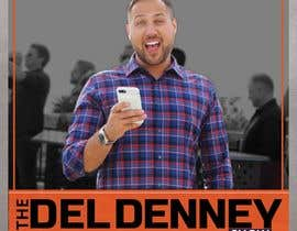 "#64 for Create Podcast Cover Art for ""The Del Denney Show"" by ReallyCreative"