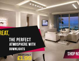 #56 for Design a Email Banner For Our Great range of downlights by AamrYemenAamo