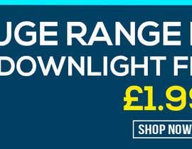 #49 para Design a stunning website banner to promote our range of downlights de AamrYemenAamo