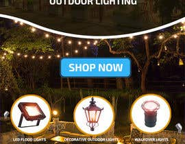 #25 for Design a Banner To Advertise Outdoor Lighting by aes57974ae63cfd9