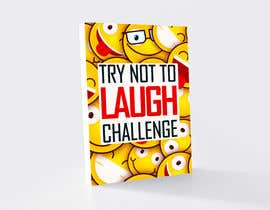 #5 for Try Not to Laugh Challenge - Book Cover Contest by healthplus