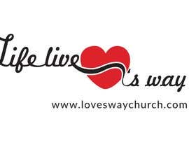 nº 9 pour vector pdf file  for a church - needs to say: Live Life ❤️'s Way   At the bottom edge of the decal and smaller it needs to say: www.loveswaychurch.com Can be circle or oval / sideways oval might look good? Not sure of colors ?Just heart needs to be red. par CIVIL08