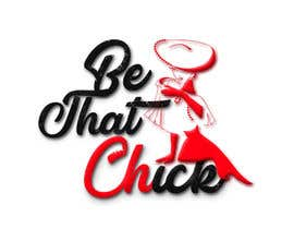 #104 for Logo Design for Be That Chick by chaitanyamedha
