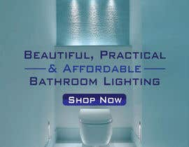 #50 for Design a Banner for Email - Bathroom Lighting af baburono