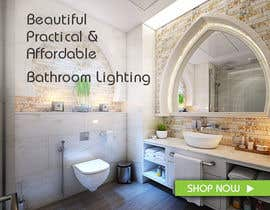 #5 for Design a Banner for Email - Bathroom Lighting af amorrisondesign