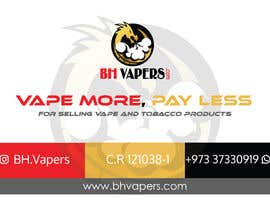 #10 for Design a Banner 400 x 280cm Vape Shop LED Banner by tanvir501ahmed