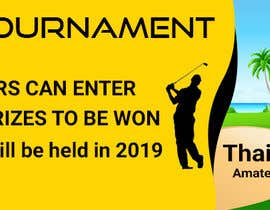 #16 cho Banner for Golf Tournament..  Thailand Amateur Open bởi rana63714