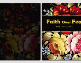 #7 for Faith Over Fear Book Cover Contest af saimajanjua