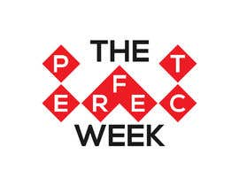 "#139 for Design a Logo: ""The Perfect Week"" by mr180553"