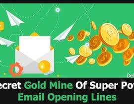 Nro 33 kilpailuun Design an Awesome Banner - Email Opening Lines käyttäjältä wanaku84