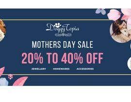 #47 for DoggyTopia Mothers Day Sale Marketing Design by asaduzaman