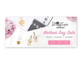 #33 untuk DoggyTopia Mothers Day Sale Marketing Design oleh vc0610