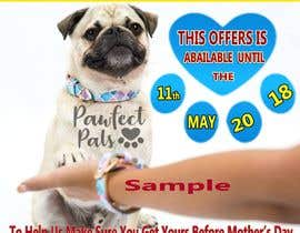 #14 for Can you add our Pawfect Pals logo attached on picture.  In a bigger text:  Mother's Day Sale Get a free lead when you buy any collar and bracelet set!  In a smaller text: This offer is available until the 11th of May 2018. To help us make sure you get you by rubelmiah311285