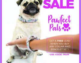 #17 for Can you add our Pawfect Pals logo attached on picture.  In a bigger text:  Mother's Day Sale Get a free lead when you buy any collar and bracelet set!  In a smaller text: This offer is available until the 11th of May 2018. To help us make sure you get you by Weare4