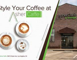 #9 untuk Artistic Contemporary Coll Coffee SHop Needs Stellar ADverstiments oleh pixelmanager