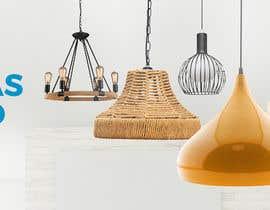 #15 untuk Diseñar un banner para slider imágenes lámparas oleh madartboard