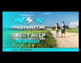 #48 for Design a Banner - Motivator Network by jamiu4luv