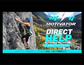 #58 for Design a Banner - Motivator Network by jamiu4luv
