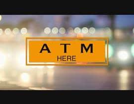 #74 для ATM Video Monitor от rizeenmusadhik