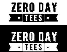 #240 for Logo Design for a 1 Day Delivery T Shirt Brand – ZERO DAY TEES by rafaEL1s
