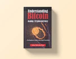 #45 for Book Cover Design - Understanding Bitcoin af grshojol