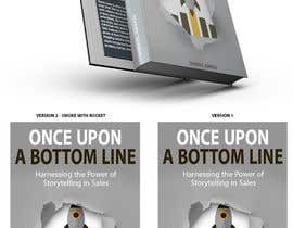 #28 for Book Cover - Once Upon a Bottom Line by GOLDENDESIGNER7