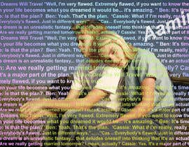 #34 for Art Picture Made Up Of Quotes by Prodesigner10