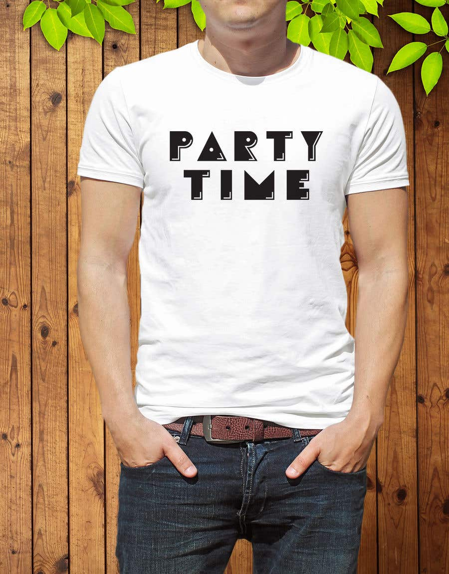 Contest Entry #63 for T-shirt Design   ( party time)