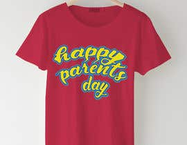 #70 for Design a T-Shirt for Parents' Day af sahac5555
