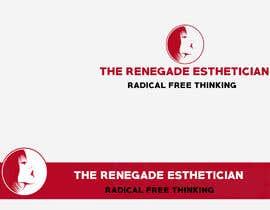 """#161 cho Design a Logo for """"The Renegade Esthetician"""" bởi sertankk"""