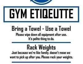 Nro 3 kilpailuun easy gym etiquette sign käyttäjältä jawadimtiaz