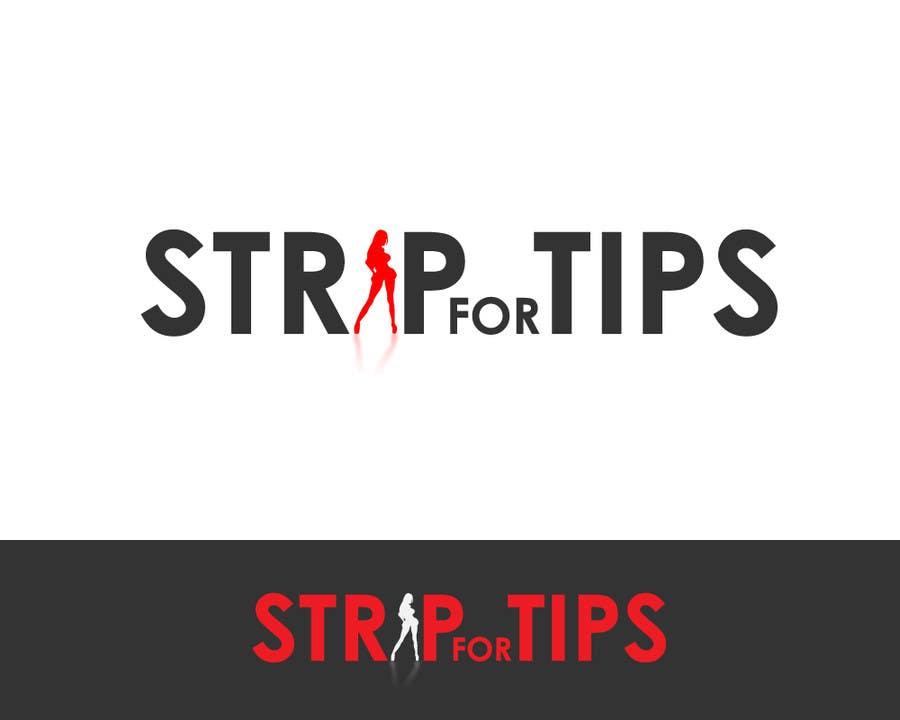 Contest Entry #24 for Logo Design for stripfortips.com