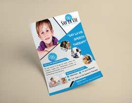 Nro 25 kilpailuun Design a Flyer for a Speech Therapy Company käyttäjältä nirbhaytripathi8