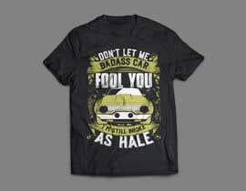 Nro 11 kilpailuun Don't Let My Badass Car Fool You Tee Shirt käyttäjältä robiulhossi