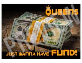 #19 for Queens/FUNDS by d3stin